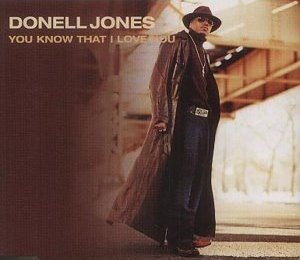 You Know That I Love You Donell Jones Song Wikipedia