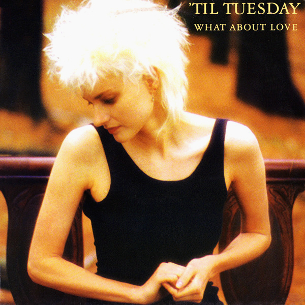 What About Love (Til Tuesday song) 1986 song by Til Tuesday