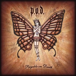 <i>Payable on Death</i> 2003 studio album by P.O.D.