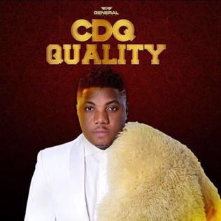 <i>Quality</i> (CDQ album) 2016 studio album by CDQ