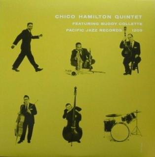 Chico Hamilton Quintet The Three Faces Of Chico