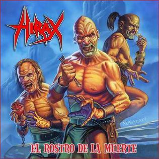 <i>El Rostro de la Muerte</i> 2009 studio album by Hirax
