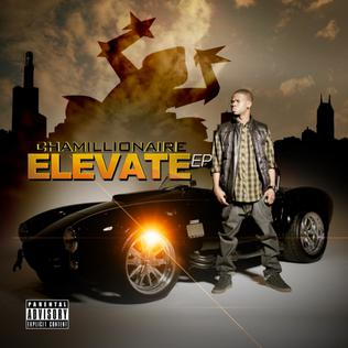 <i>Elevate</i> (EP) 2013 EP by Chamillionaire