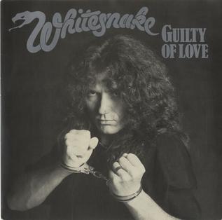 Guilty of Love (Whitesnake song) 1983 single by Whitesnake