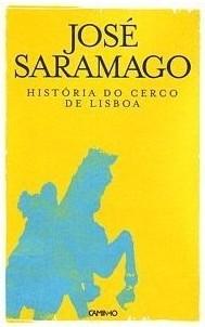 <i>The History of the Siege of Lisbon</i> 1989 novel by José Saramago