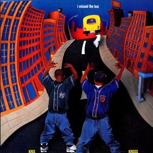 I Missed the Bus 1992 single by Kris Kross