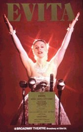 Poster for the Broadway production of Evita with LuPone in the title role, portraying the legendary Argentinian political leader, First Lady and Spiritual Leader of the Nation Maria Eva Duarte de Peron