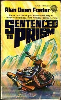 The cover of the book Sentenced to Prism by Alan Dean Foster.