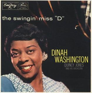 "<i>The Swingin Miss ""D""</i> 1957 studio album by Dinah Washington"