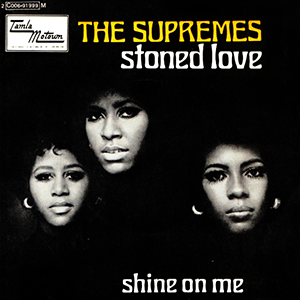 Stoned Love 1970 single by The Supremes