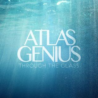 <i>Through the Glass</i> (EP) 2012 EP by Atlas Genius