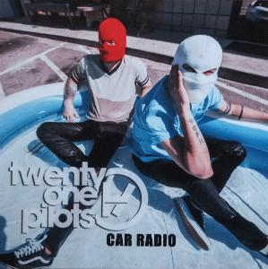 Car Radio (song) 2014 single by Twenty One Pilots