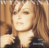 <i>New Day Dawning</i> (Wynonna Judd album) 2000 studio album by Wynonna Judd