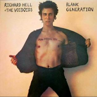 <i>Blank Generation</i> (album) 1977 studio album by Richard Hell & the Voidoids