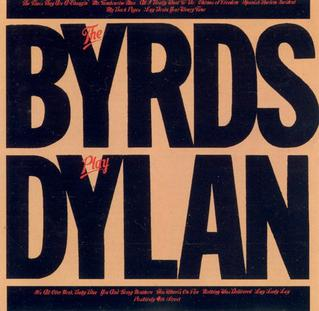 <i>The Byrds Play Dylan</i> 1979 compilation album by The Byrds