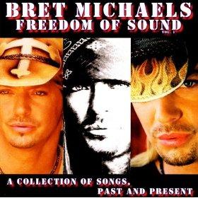 <i>Freedom of Sound</i> 2005 studio album by Bret Michaels
