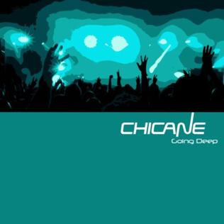 Going Deep single by Chicane