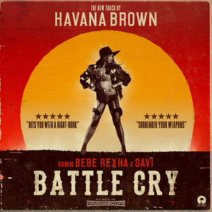 Havana Brown featuring Bebe Rexha and Savi — Battle Cry (studio acapella)