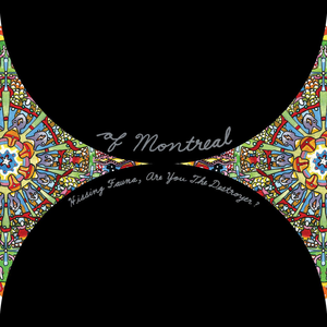 <i>Hissing Fauna, Are You the Destroyer?</i> album by of Montreal