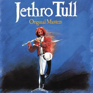 <i>Original Masters</i> 1985 greatest hits album by Jethro Tull