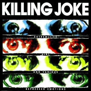 <i>Extremities, Dirt and Various Repressed Emotions</i> album by Killing Joke