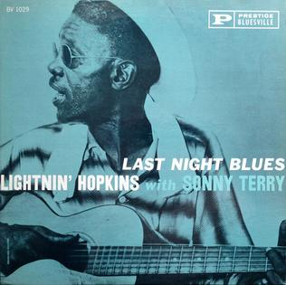 <i>Last Night Blues</i> 1961 studio album by Lightnin Hopkins with Sonny Terry