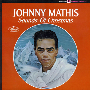 <i>Sounds of Christmas</i> 1963 studio album by Johnny Mathis