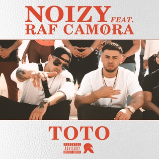 Toto (song) 2018 single by Noizy featuring RAF Camora