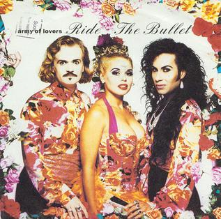 Ride the Bullet 1990 single by Army of Lovers