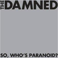 <i>So, Whos Paranoid?</i> 2008 studio album by The Damned