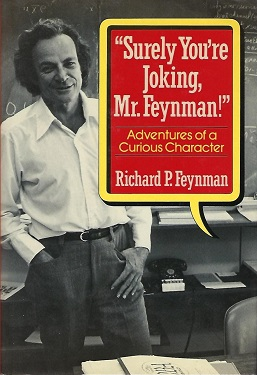Picture of a book: Surely You're Joking, Mr. Feynman!