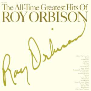 Roy Orbison - The Hits Of Roy Orbison