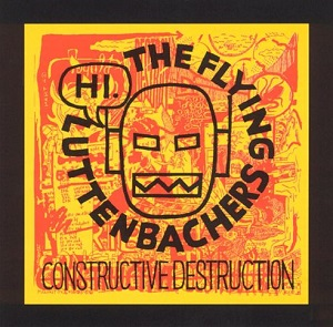 <i>Constructive Destruction</i> 1994 studio album by The Flying Luttenbachers