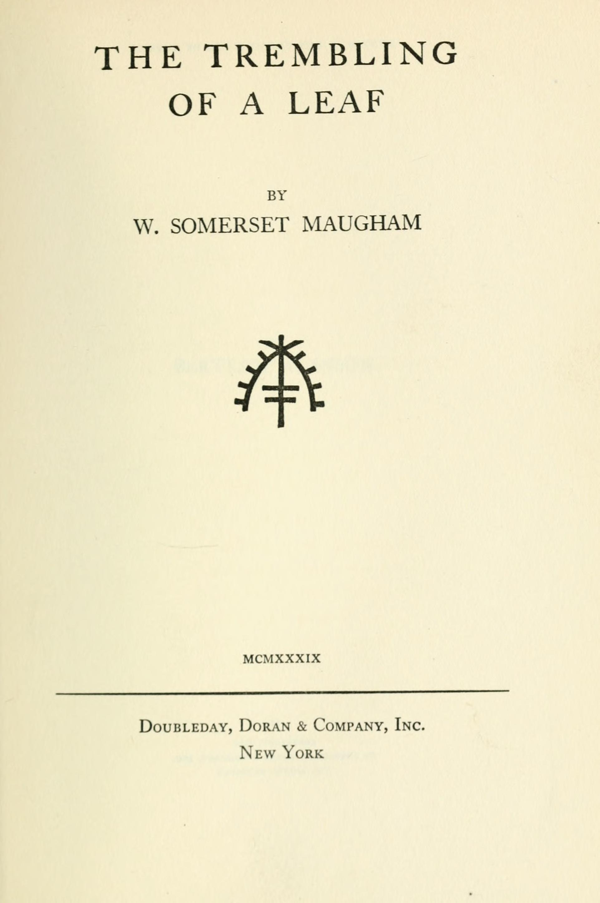 list of works by w somerset maugham frontispiece for the trembling of a leaf 1921