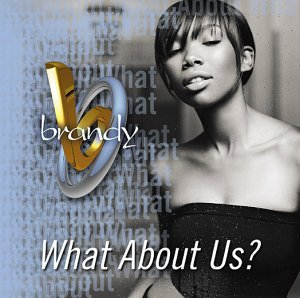 What About Us? (Brandy song) single