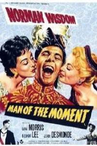 <i>Man of the Moment</i> (1955 film) 1955 film by John Paddy Carstairs