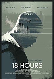<i>18 Hours</i> 2017 film by Njue Kevin