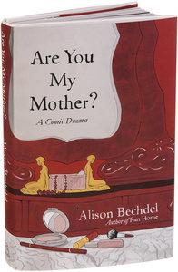 <i>Are You My Mother?</i> (memoir) American graphic memoir, 2012