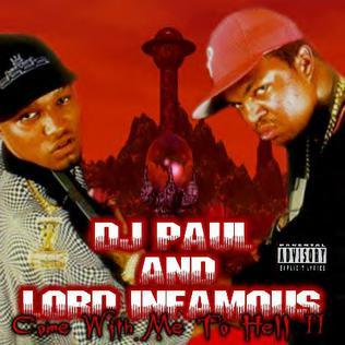 <i>Come with Me 2 Hell Part 2</i> 1995 studio album by DJ Paul & Lord Infamous