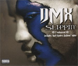 Cover image of song Slippin by DMX