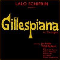 <i>Gillespiana In Cologne</i> 1998 live album by Lalo Schifrin