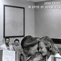 <i>In Spite of Ourselves</i> 1999 studio album by John Prine (with various accompanists)