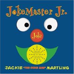 <i>Joke Master Jr.: For Ages 3–12</i> 2006 studio album by Jackie Martling