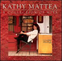 <i>A Collection of Hits</i> 1990 greatest hits album by Kathy Mattea