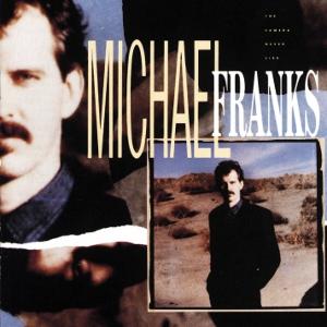 <i>The Camera Never Lies</i> 1987 studio album by Michael Franks