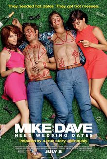 Cover art for the film, Mike and Dave Need Wedding Dates