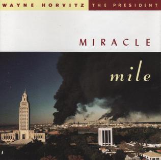 <i>Miracle Mile</i> (Wayne Horvitz album) 1992 studio album by Wayne Horvitz