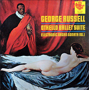<i>Othello Ballet Suite/Electronic Organ Sonata No. 1</i> 1970 studio album by George Russell