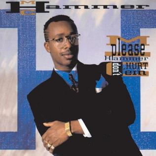 <i>Please Hammer Dont Hurt Em</i> 1990 studio album by MC Hammer