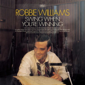 <i>Swing When Youre Winning</i> 2001 studio album of cover songs by Robbie Williams